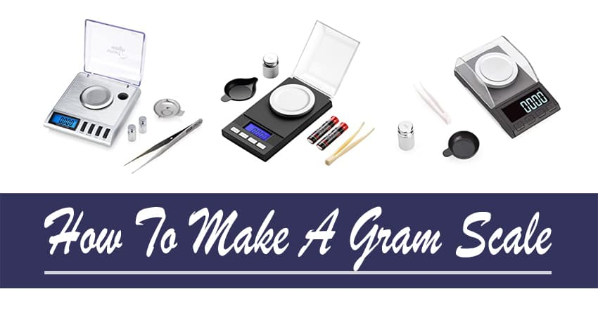 How To Make A Gram Scale