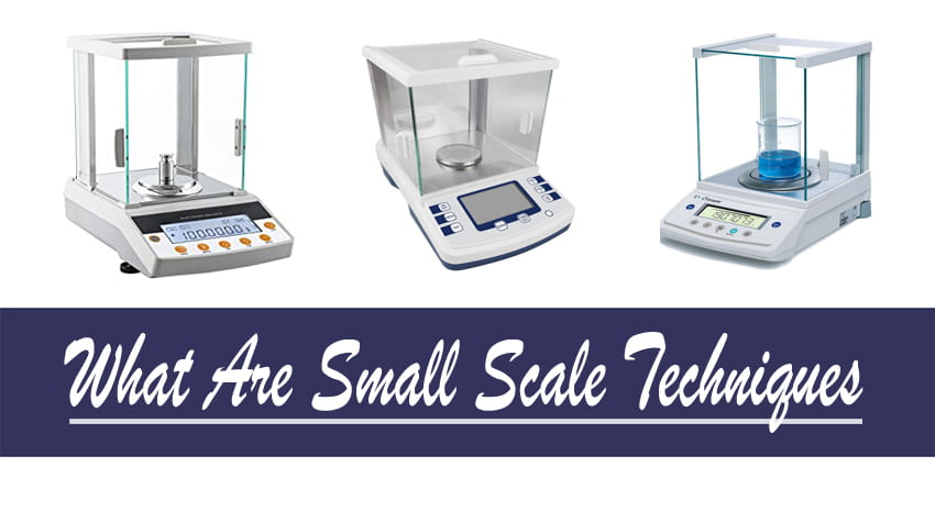 What Are Small Scale Techniques