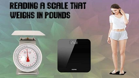 How to Read Weighing Scale in Pounds