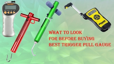 B0uying Guide for Best Trigger Pull Gauge