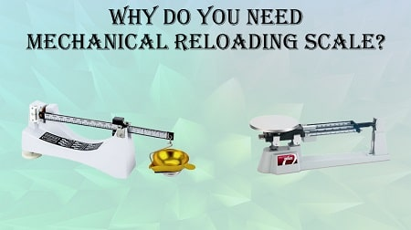 Best Mechanical Reloading Scale